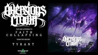 AVERSIONS CROWN - Faith Collapsing (OFFICIAL TRACK)