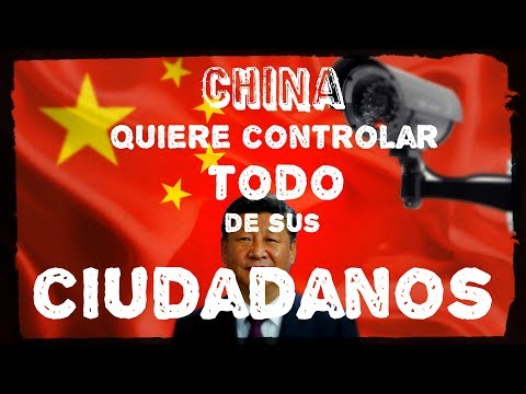 China Promete Controlar TODO de sus Ciudadanos