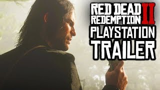 Red Dead Redemption 2 - NEW RDR2 TRAILER FROM PLAYSTATION! RDR2 TRAILER MEANS MORE NEWS SOON (RDR2)