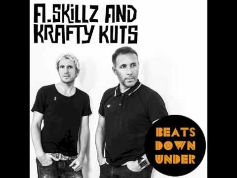 Krafty Kuts &amp; A.Skillz - Beats Down Under Mini Mix