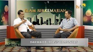 Islam Berkemajuan - Dakwah Berbasis Komunitas