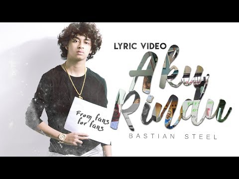 Bastian Steel - Aku Rindu (Video Lirik)