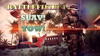 Battlefield 4 TOW,  SUAV moments 2016