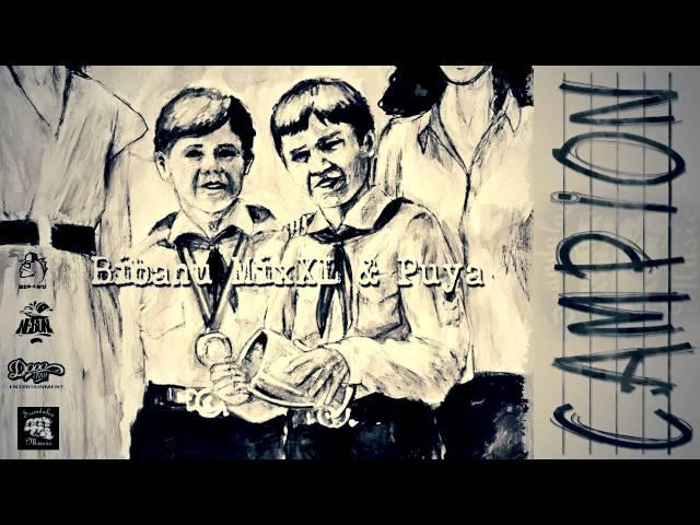 Bibanu MixXL & Puya / Campion