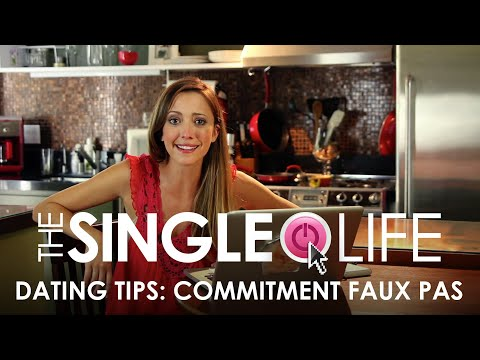 Dating Tips From The Cast: Taryn's Commitment Faux Pas – The Single Life