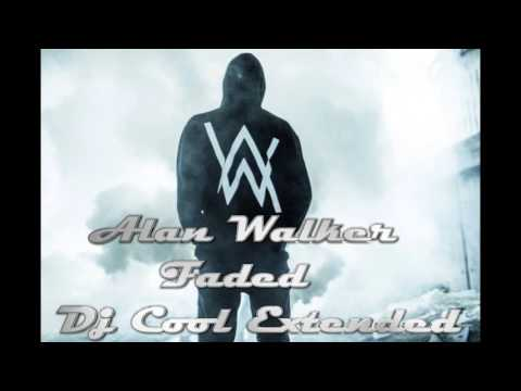 Alan Walker - Faded (Dj Cool Extended Mix)