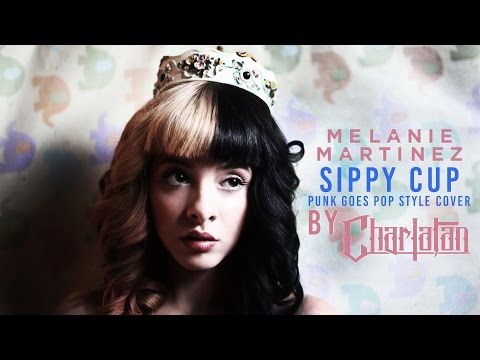 """Melanie Martinez - Sippy Cup (Punk Goes Pop Style Cover) """"Post-Hardcore"""""""