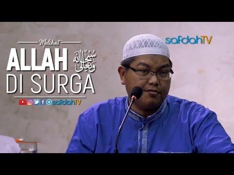 Kajian Ilmiah: Melihat Allah Di Surga - Ustadz Dr. Firanda Andirdja, MA
