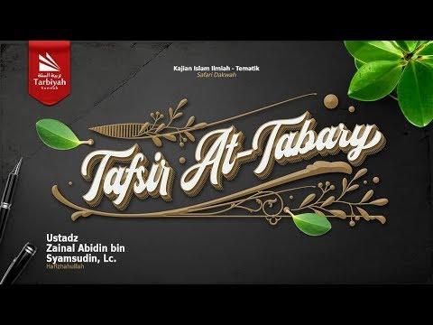 Tafsir at-Thabari (Mukadimah) | Ustadz Zainal Abidin Syamsudin, Lc.