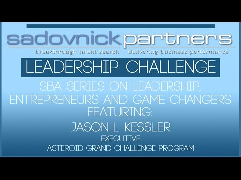 Jason L Kessler - Asteroid Grand Challenge Program Executive - Leadership Challenge