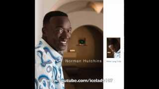 Watch Norman Hutchins A Move Of God Is On The Way video