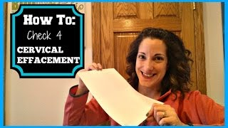How to Check for Cervical Effacement
