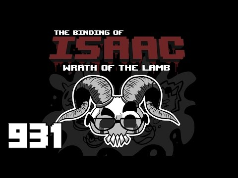 Let's Play - The Binding of Isaac - Episode 931 [Lateness]