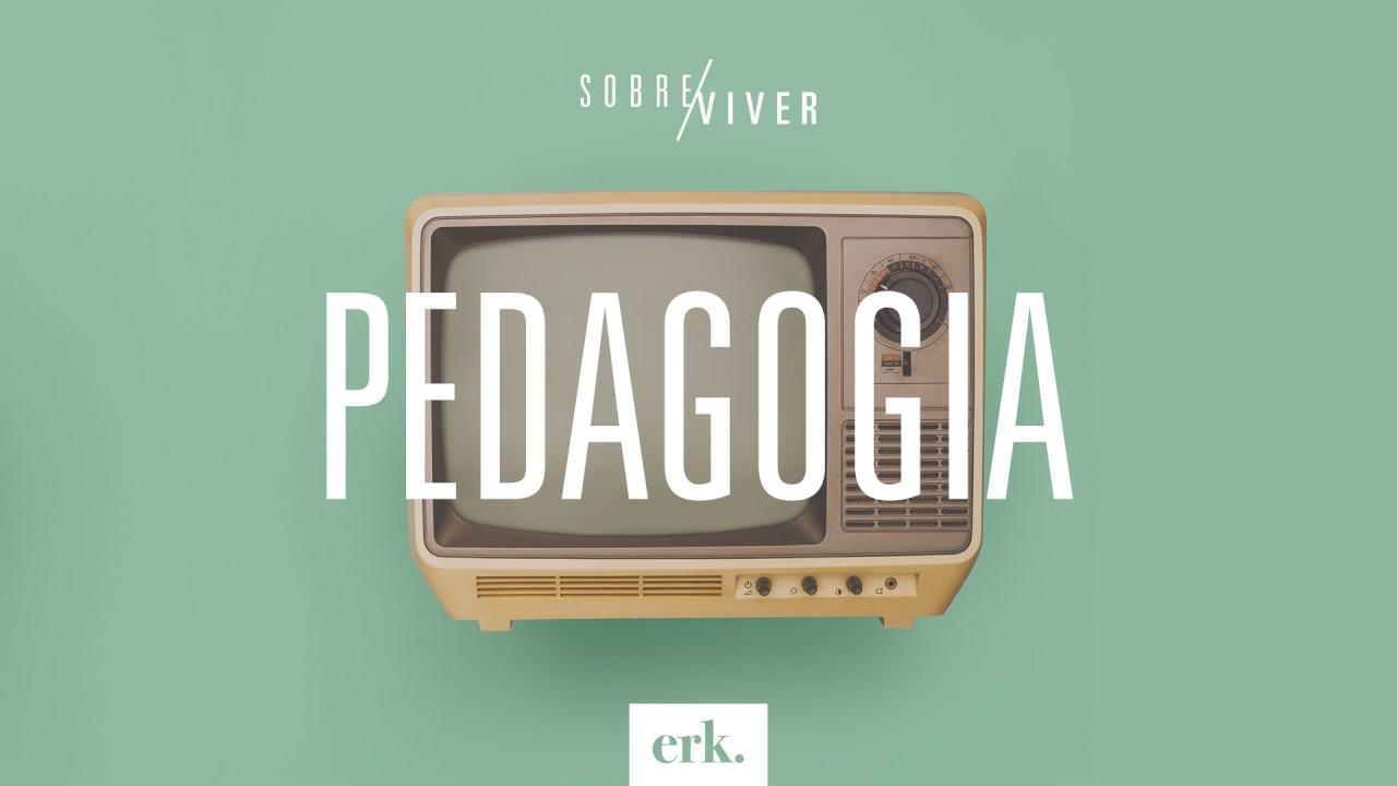 Sobre Viver #182 - Pedagogia / Ed René Kivitz