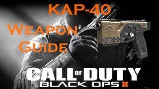 KAP-40 Pistol Best Class Setup, Call of Duty Black Ops 2 Weapon Guide (Best Game Strategies)