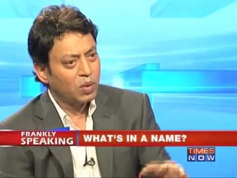 Frankly Speaking with Irrfan Khan (Part 1 of 2)