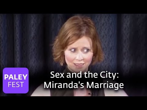 Sex and the City - Cynthia Nixon on Miranda's Marriage (Paley Center)