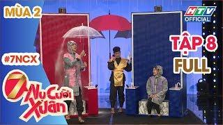 """7 NỤ CƯỜI XUÂN   """"Chị em Sò Lụa"""" BB Trần-Hải Triều bị 7 nụ ép không lối thoát   7NCX #8 MÙA 2 FULL"""