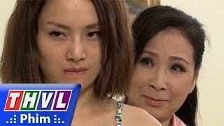 THVL | Những nàng bầu hành động - Tập cuối[1]: Kiên nhờ mẹ Yến thuyết phục Lam dùm mình