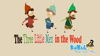 The Three Little Men in the Wood | Princess Stories For Kids | Bulbul Apps