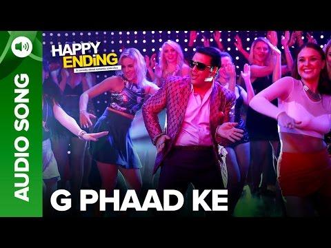 G Phaad Ke (Uncut Audio Song) | Happy Ending | Saif Ali Khan & Ileana D'Cruz