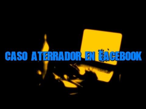 CASO ATERRADOR EN FACEBOOK | Dross