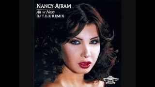 Nancy Ajram   Ah W Noss Remixنانسي عجرم 2014