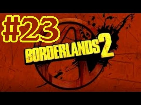 Borderlands 2 Walkthrough Part 23 A Damn Fine Rescue