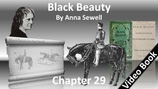 Download Chapter 29 - Black Beauty by Anna Sewell 3Gp Mp4