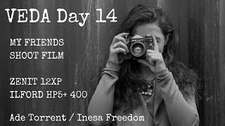 Zenit 12XP | My Friends Shoot Film | Inesa Part 1 - VEDA Day 14
