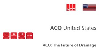 ACO: The Future of Drainage