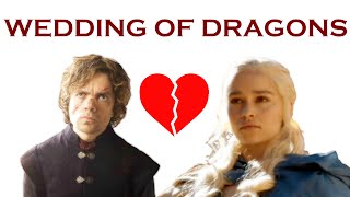 Why Tyrion Will Wed Daenerys Targaryen Theory! (SPOILERS)