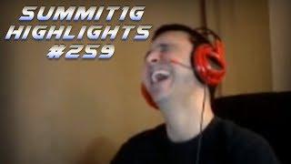 Summit1G Stream Highlights #259