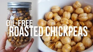 DAY 4 | OIL FREE ROASTED CHICKPEAS [ VEGAN ]
