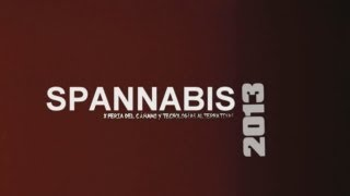 #039 Spannabis 2013 part 1(2) [18+]