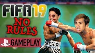 FIFA 19 - No Rules Mode Challenge