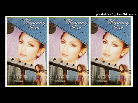 Mayang Sari - Kuingin (2002) Full Album