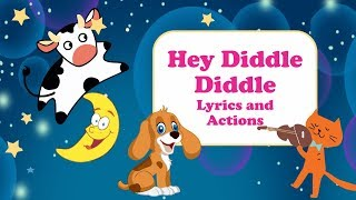 Hey Diddle Diddle with Actions | Nursery Rhymes Songs with Lyrics