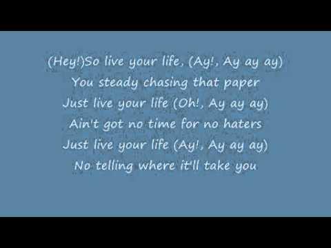 T.i Ft Rihanna Live Your Life Lyrics(official Video) video