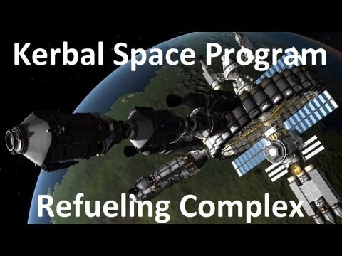 Kerbal Space Program - Refueling Complex - Download