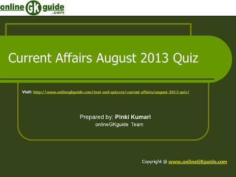 Current Affairs August 2013 Quiz Questions with Answers