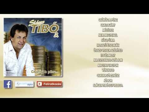 Sláger Tibó 3. - Csörög A Pénz (teljes Album)