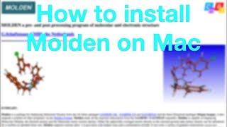 How to install Molden on Mac (OS X High Sierra)