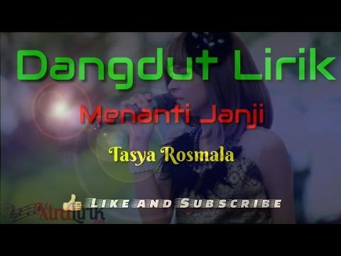 Menanti Janji ( Lirik ) - Tasya Rosmala