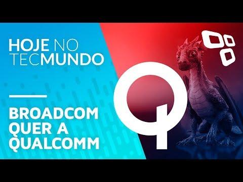 Broadcom oferece baita nota pela Qualcomm, WhatsApp falso, parceria Intel e AMD - Hoje no TecMundo