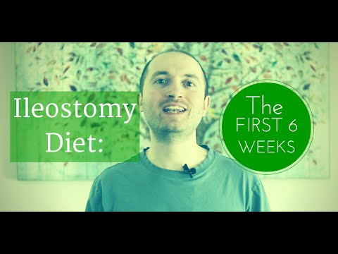 Ostomy Diet Tips: The First Six Weeks