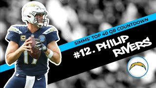 Chris Simms' Top 40 QBs: Philip Rivers earns No.12 | Chris Simms Unbuttoned | NBC Sports
