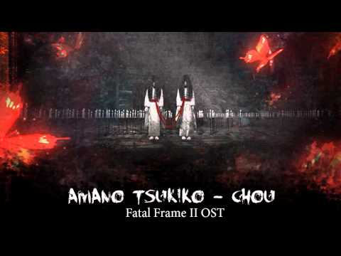 Amano Tsukiko - Chou (Fatal Frame 2 OST)