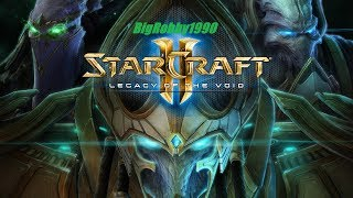 StarCraft II: Legacy of the Void [PC] - Legends Living Their Legacy Part 6