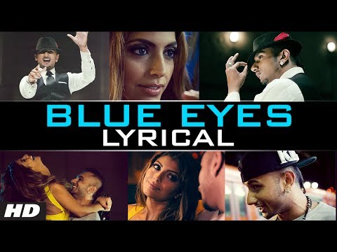 Blue Eyes Honey Singh (lyrical Video) Official | Blockbuster Song Of 2013 video